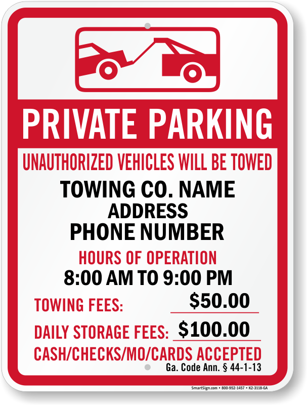 Georgia tow away sign with custom text and up to date statute