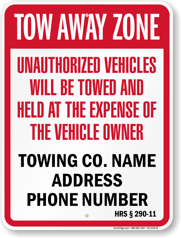 Hawaii tow away sign with custom text and up to date statute