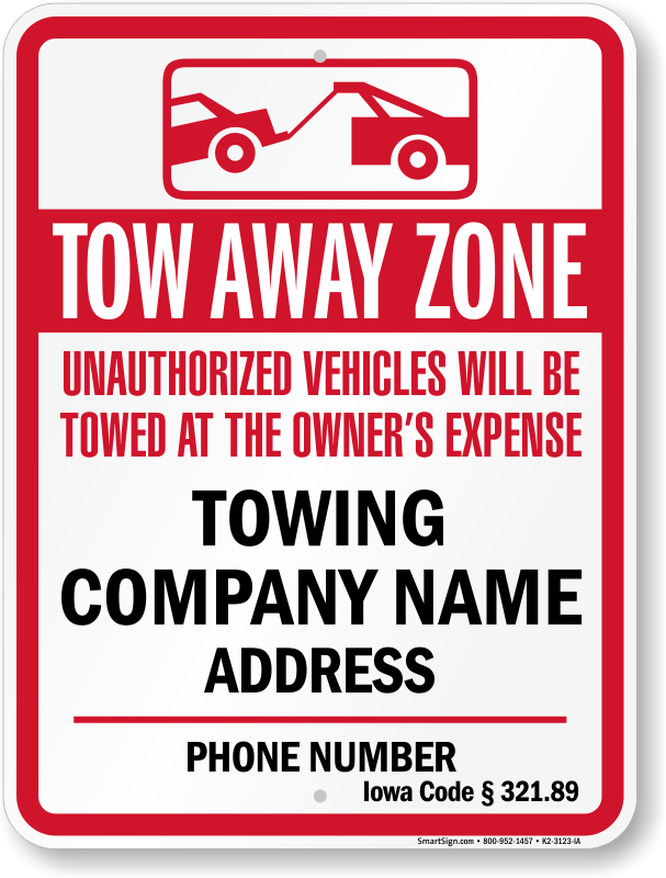 Iowa tow away sign with custom text and up to date statute