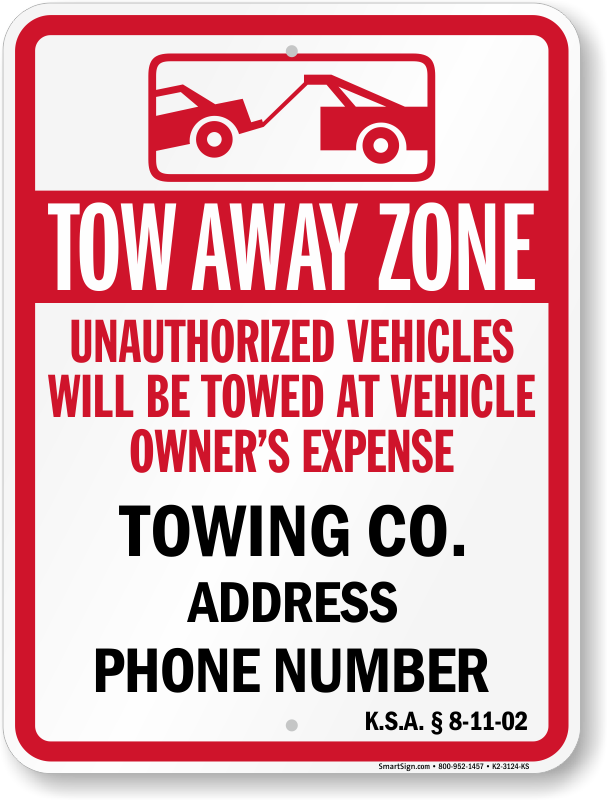 Kansas tow away sign with custom text and up to date statute