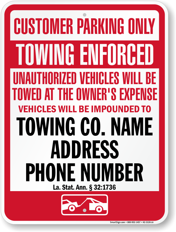 Louisiana tow away sign with custom text and up to date statute