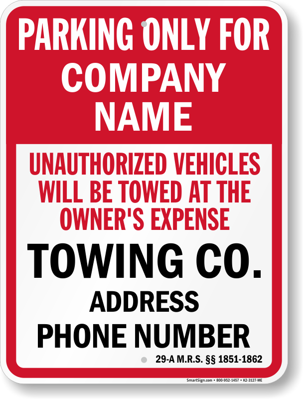 Maine tow away sign with custom text and up to date statute