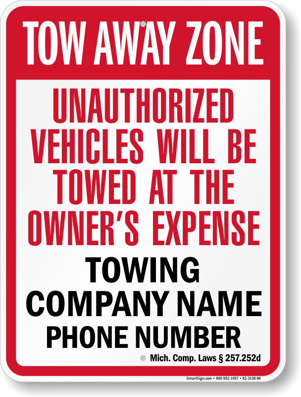 Michigan tow away sign with custom text and up to date statute