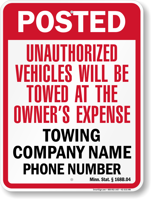 Minnesota tow away sign with custom text and up to date statute