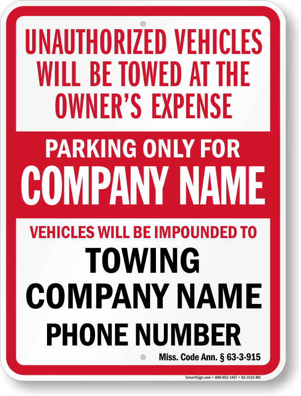 Mississippi tow away sign with custom text and up to date statute