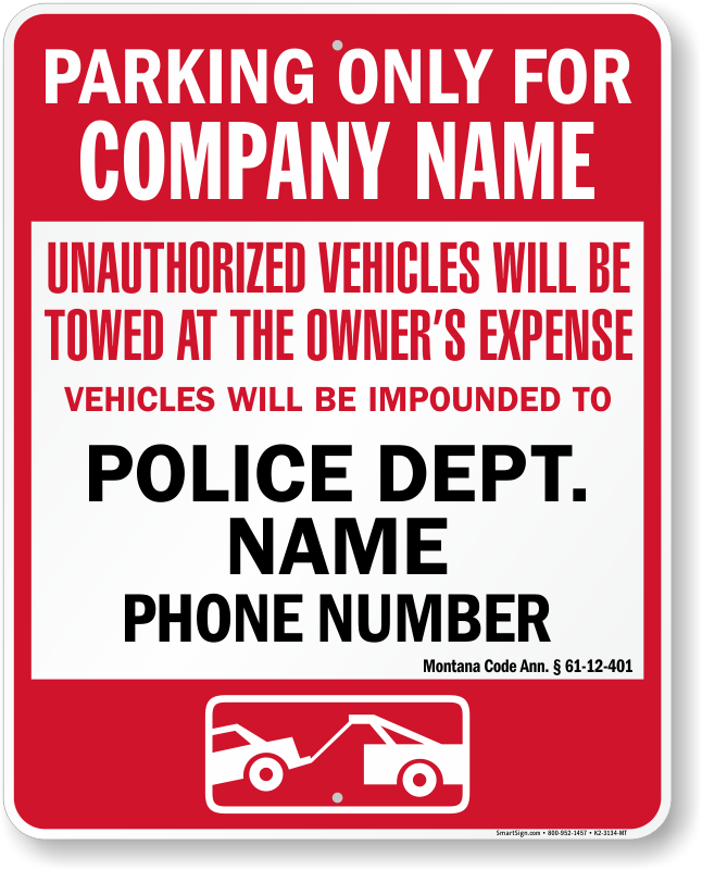 Montana tow away sign with custom text and up to date statute