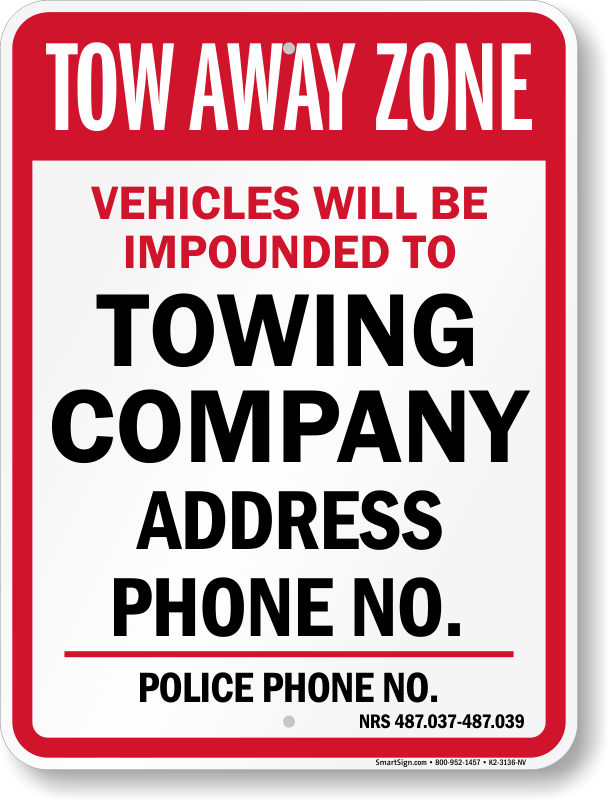 Nevada tow away sign with custom text and up to date statute