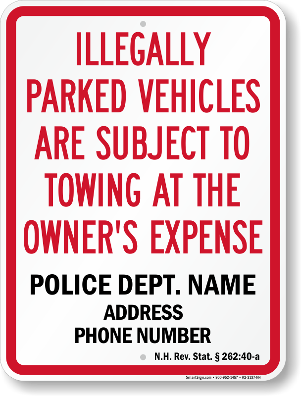 New Hampshire tow away sign with custom text and up to date statute