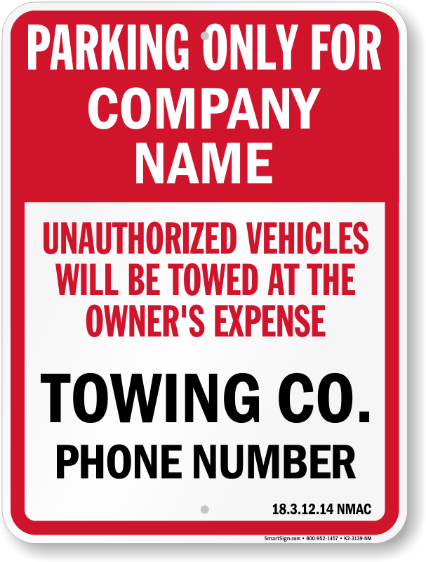 New Mexico tow away sign with custom text and up to date statute