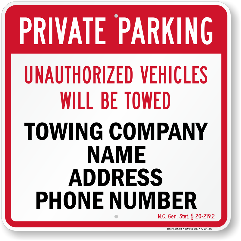 North Carolina tow away sign with custom text and up to date statute