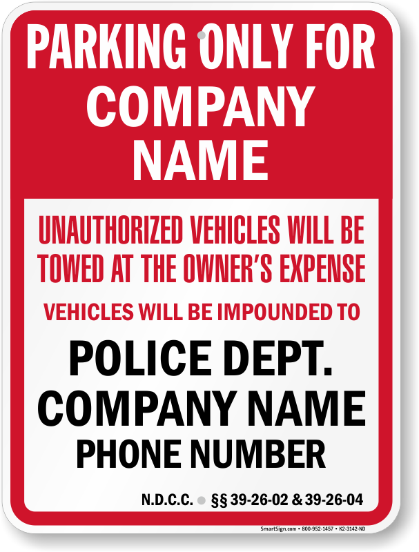 North Dakota tow away sign with custom text and up to date statute