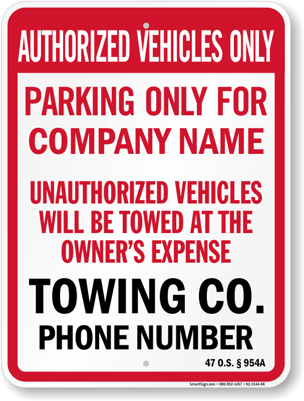 Oklahoma tow away sign with custom text and up to date statute