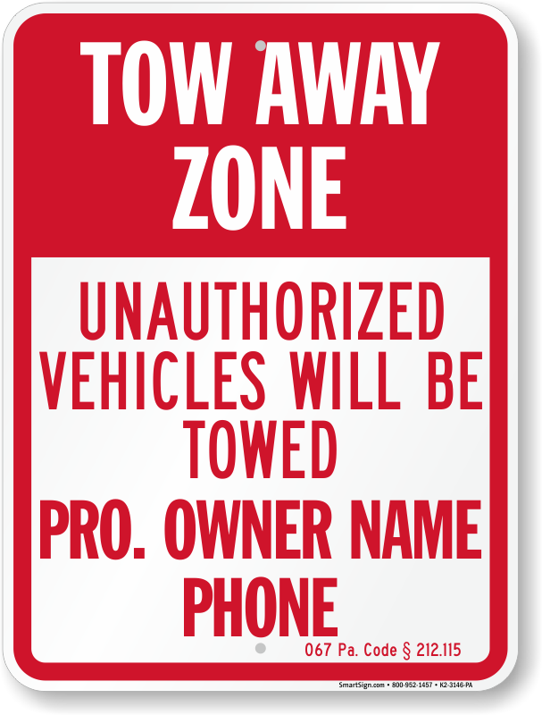 Pennsylvania tow away sign with custom text and up to date statute