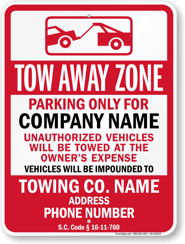 South Carolina tow away sign with custom text and up to date statute