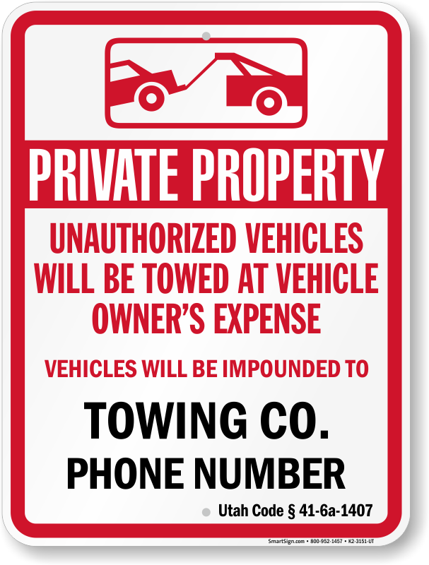 Utah tow away sign with custom text and up to date statute