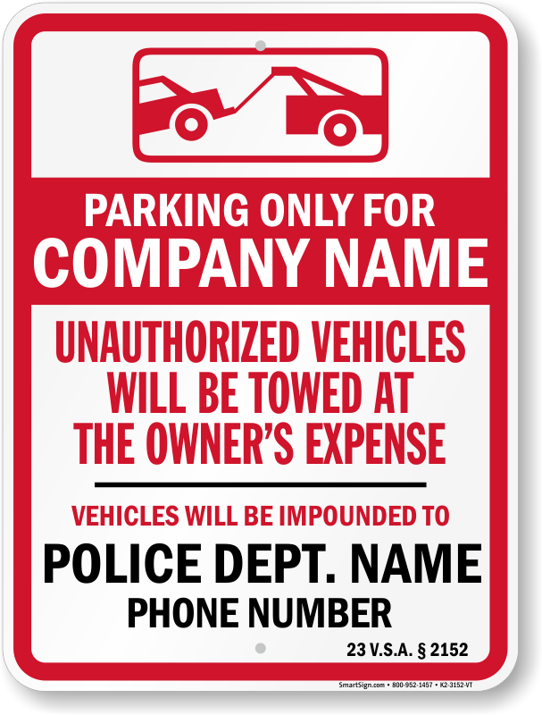 Vermont tow away sign with custom text and up to date statute