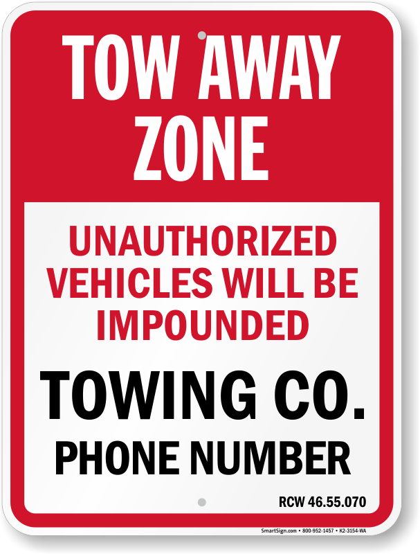 Washington tow away sign with custom text and up to date statute