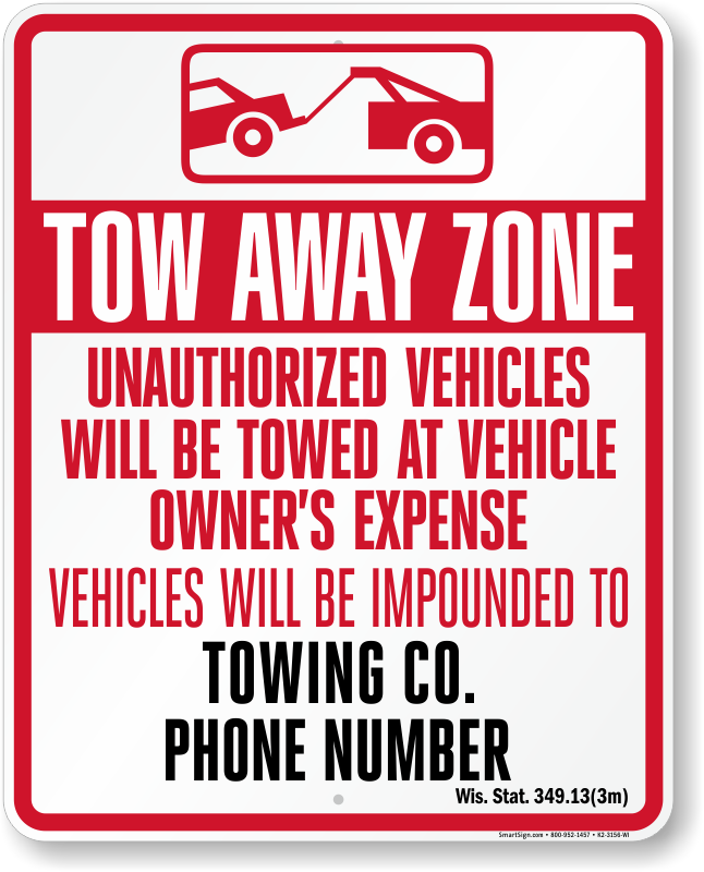 Wisconsin tow away sign with custom text and up to date statute