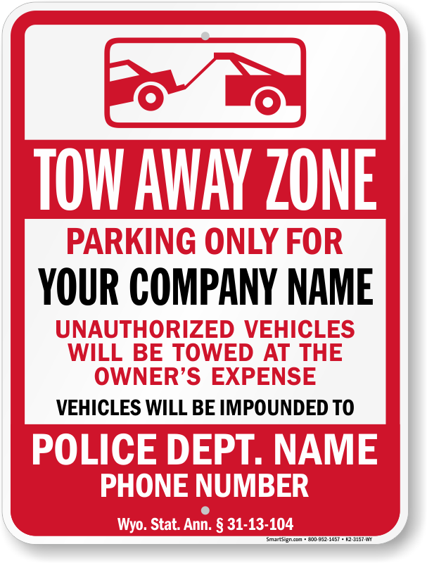 Wyoming tow away sign with custom text and up to date statute