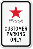 Macy Customer Parking Only Sign