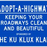 The Ku Klux Klan Proves Adopt-A-Highway's Most Controversial Applicant