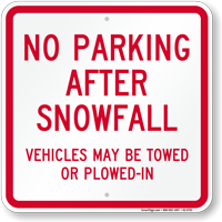 No Parking After Snowfall Sign