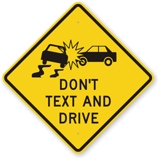 Don't Text and Drive Sign
