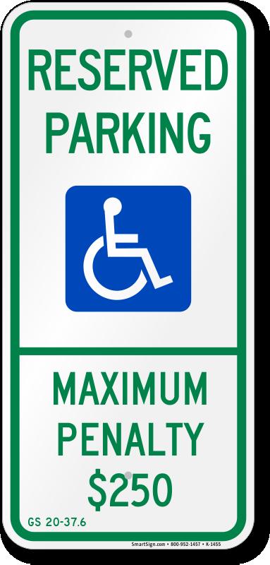 North Carolina ADA parking sign with maximum penalty $250 text
