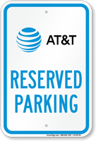 AT&T Reserved Parking Sign
