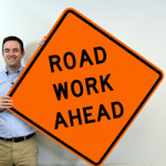 Road Work Signs – When and Why They Are Used