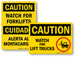 Watch For Forklift Signs
