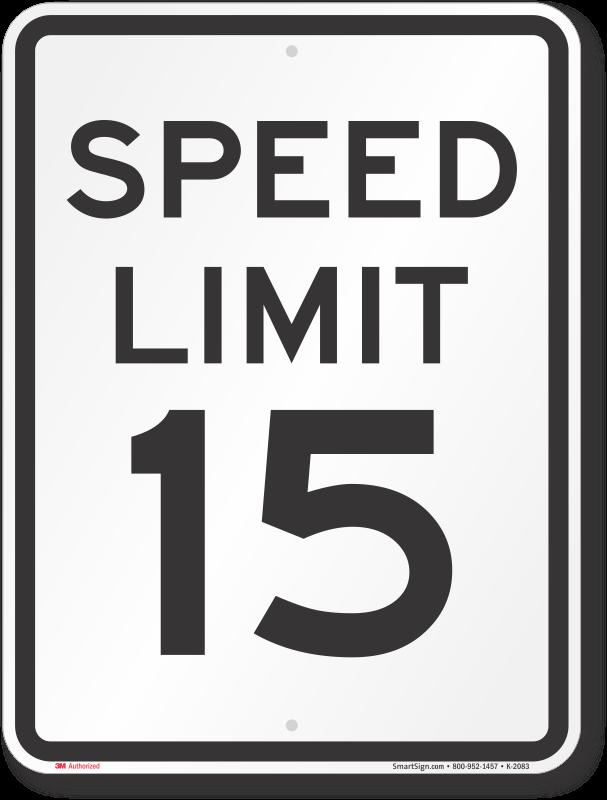 speed limit sign 15 mph sku k 2083