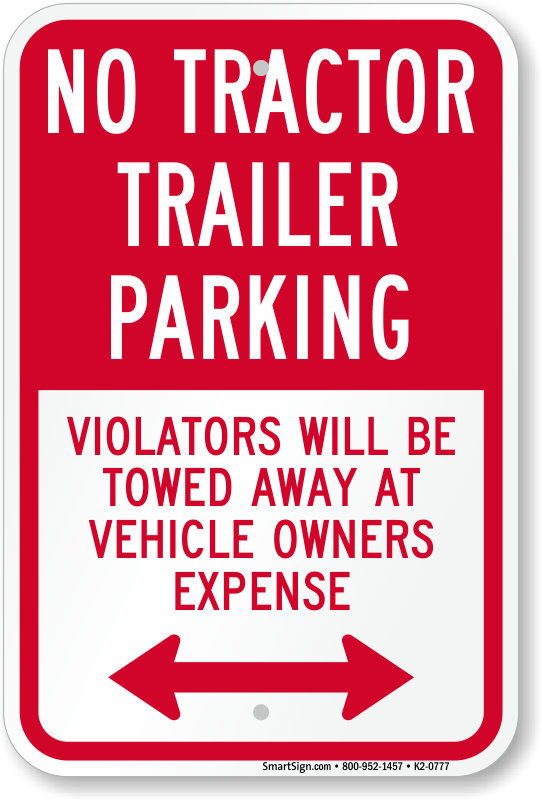 SmartSign/Private Property 18 x 24 Aluminum MyParkingSign K-8719-AL-18x24 Tow Trucks 18 x 24 Aluminum Buses Sign No Tractor Trailers Buses Sign Delivery Trucks