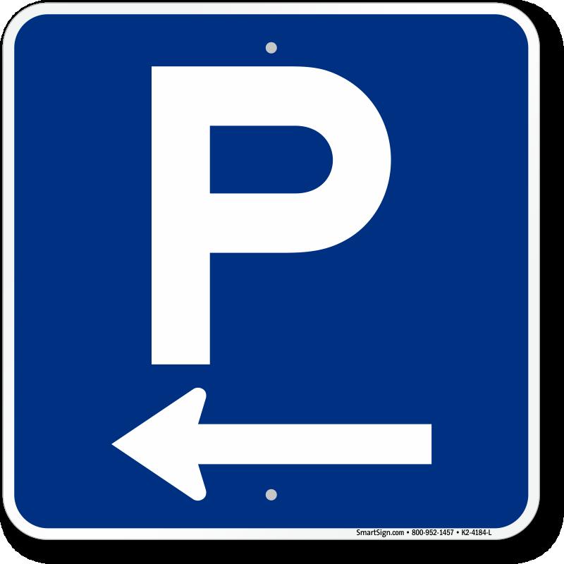 P Symbol Left Arrow Parking Sign Sku K2 4184 L