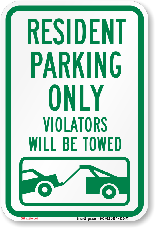 RESIDENT PARKING ONLY Parking Signs