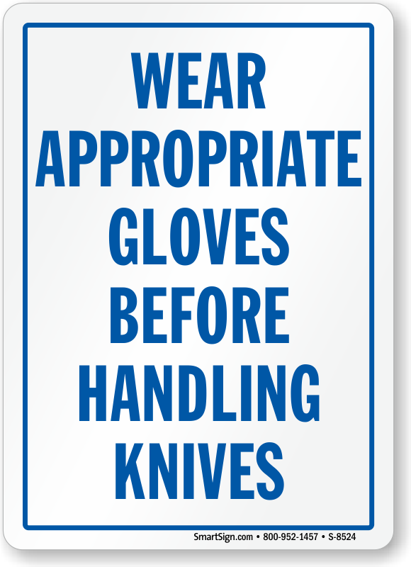 Wear Gloves Before Handling Knives Sign Sku S 8524