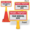 Custom ConeBoss Private Property Sign