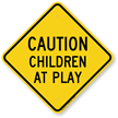 Kids at Play Safety Sign