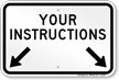 Custom Instruction Sign