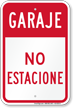 Spanish Garage No Parking Sign