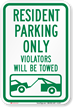 Parking Reserved Towing Sign