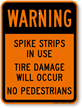 Warning Road Spike Sign