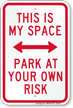 Parking Reserved Sign