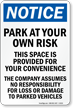 Park At Own Risk Notice Sign