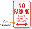 R7-3D No Parking Except Sundays and Holidays