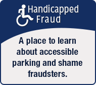 A place to learn about accessible parking and shame fraudsters.